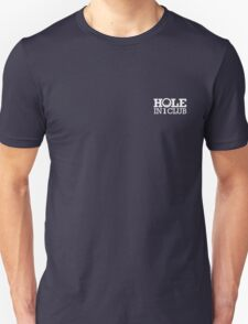 Hole in one club (white) T-Shirt