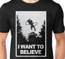 I want to believe Mew is out there.  Unisex T-Shirt