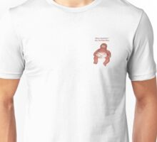 Have a question? Ask The Meat Baby Unisex T-Shirt