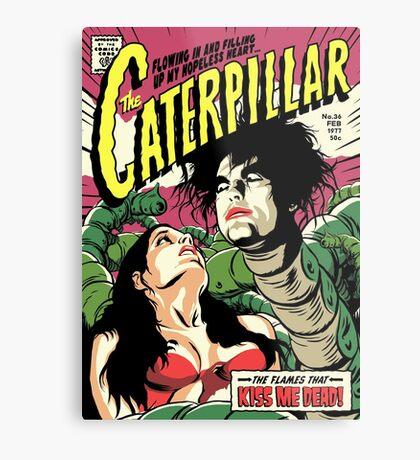 TFTS | Caterpillar Metal Print