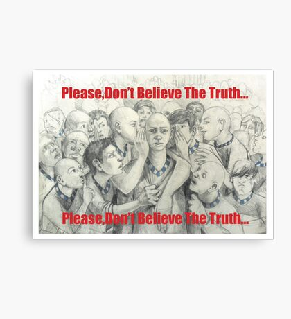 don't trust anyone else, many are layer Canvas Print