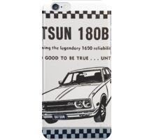 Datsun 180B is here NOW! iPhone Case/Skin