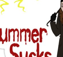 Summer Sucks  Sticker