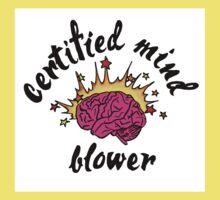 Certified Mind Blower Kids Tee