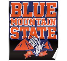 Blue mountain state bms Poster