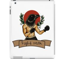 fight milk  iPad Case/Skin