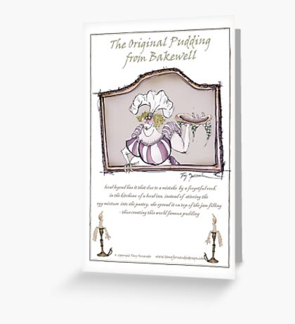 Olde Original Bakewell pudding recipe, tony fernandes Greeting Card
