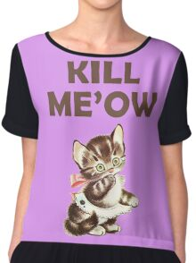 Kill Me Now Kitty Chiffon Top