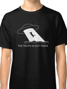 The truth is out there Classic T-Shirt