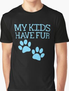 My kids have fur with puppy kitten cat paws Graphic T-Shirt