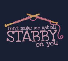 Don't make me get all stabby on you! Funny knitting knitters joke design One Piece - Long Sleeve