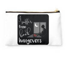 I suffer from book hangovers Studio Pouch