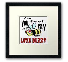 Love Buzz Framed Print