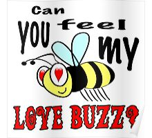 Love Buzz Poster