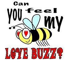 Love Buzz Photographic Print