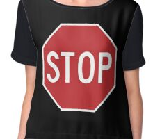 Traffic stop sign Chiffon Top