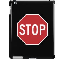 Traffic stop sign iPad Case/Skin