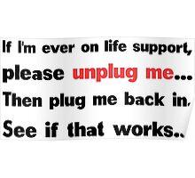 Unplug me Poster