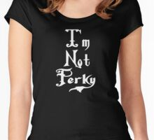 I'm Not Perky - Wednesday Addams Women's Fitted Scoop T-Shirt