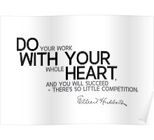 do with your heart - hubbard Poster