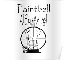 All shots legal! Poster