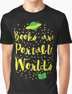 Books are portable worlds Graphic T-Shirt
