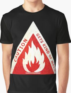 CAUTION - GETS KIND OF WARM Graphic T-Shirt