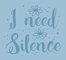 I need silence Kids Tee