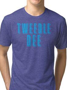Tweedle DEE (with matching Tweedle DUMB) Tri-blend T-Shirt