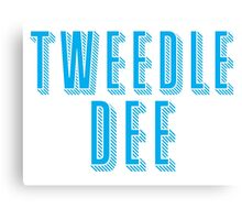 Tweedle DEE (with matching Tweedle DUMB) Canvas Print