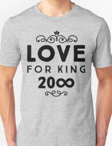 Love For King 20∞ | Black Ink Unisex T-Shirt
