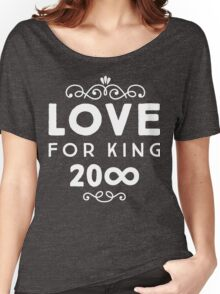 Love For King 20∞ | White Ink Women's Relaxed Fit T-Shirt