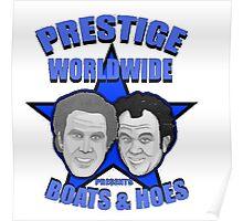 Prestige worldwide presents boats & hoes Poster