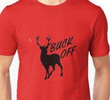 Buck off Deer Unisex T-Shirt