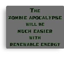Renewable Energy for the Zombie Apocalypse Canvas Print