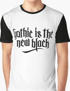 Gothic is the new black No.1 (black) Graphic T-Shirt