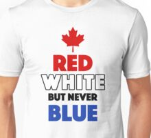 Red White But Never Blue T-Shirt Unisex T-Shirt