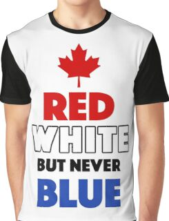Red White But Never Blue T-Shirt Graphic T-Shirt