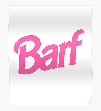 Barf T-Shirt Poster