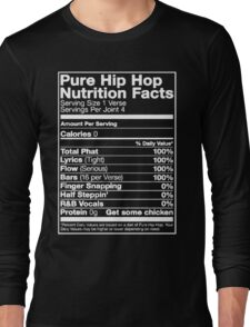 Pure Hip Hop Nutrition Facts Long Sleeve T-Shirt