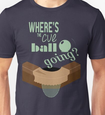 Where's the cue ball going? Unisex T-Shirt