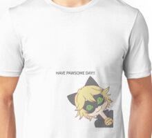 HAVE PAWSOME DAY!! Unisex T-Shirt
