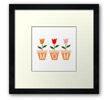 Mom Flowers Framed Print