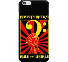 Bass Palyers With Rule The Wordl iPhone Case/Skin