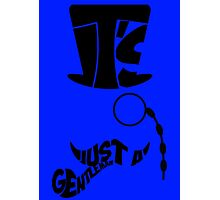 It's Just A Gentleman Photographic Print