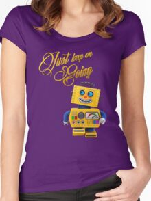 Just keep on going - funny toy robot Women's Fitted Scoop T-Shirt