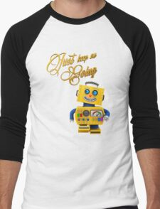 Just keep on going - funny toy robot Men's Baseball ¾ T-Shirt