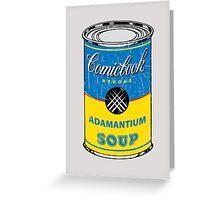 Adamantium Soup Greeting Card