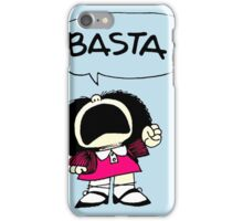 Mafalda Una - Basta iPhone Case/Skin