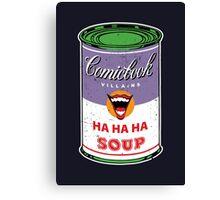Joke Soup Canvas Print